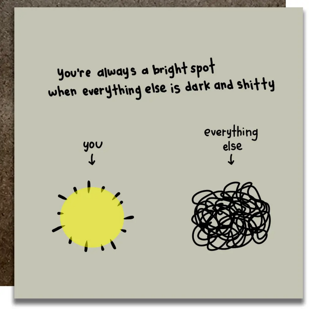 You're A Bright Spot Card