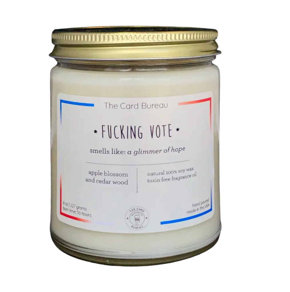 8 oz Fucking Vote Candle