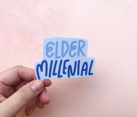 Elder Millenial Sticker
