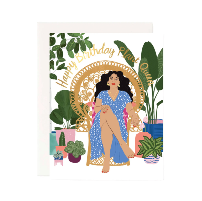 Happy Birthday Plant Queen Greeting Card