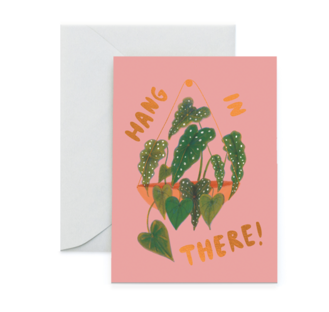 Hang In There! - Foil Greeting Card