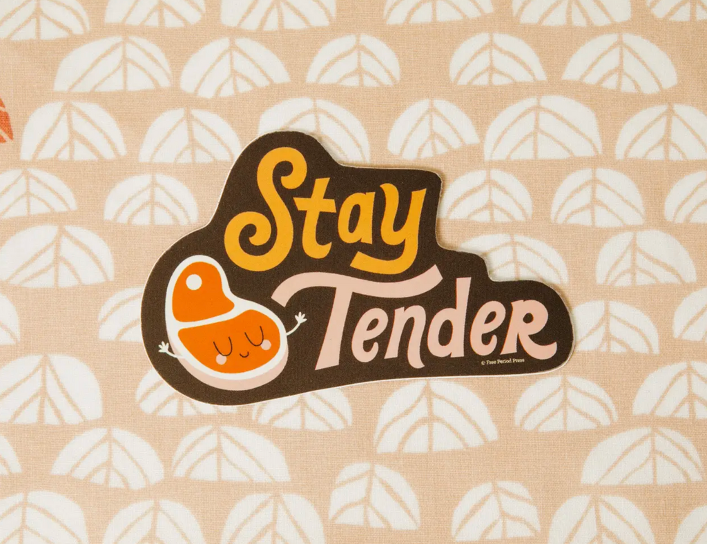Stay Tender Vinyl Sticker
