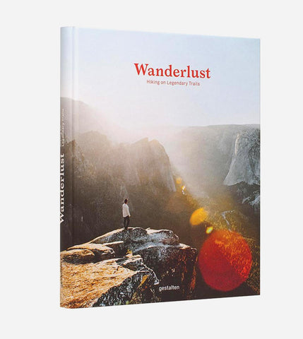 Wanderlust - Hiking on Legendary Trails