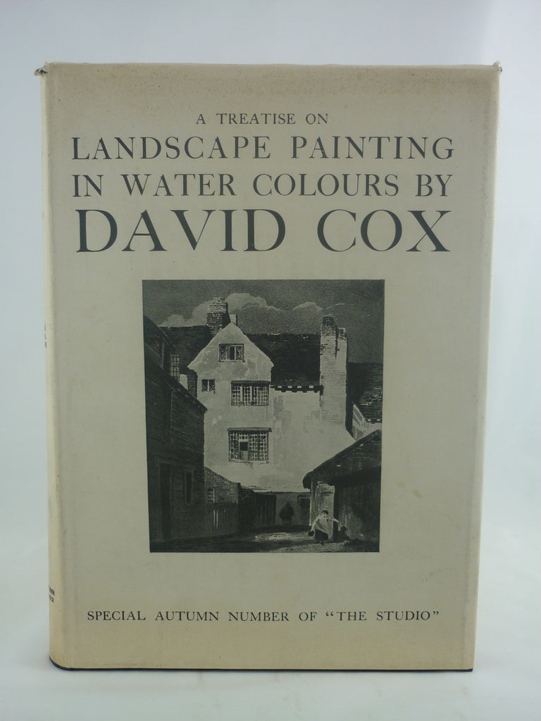 A Treatise on Landscape Painting in Watercolours by David Cox