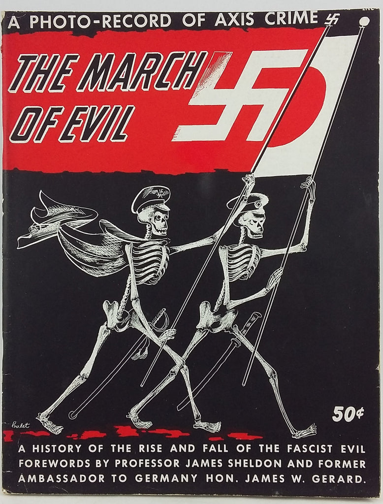 The March of Evil: A History of the Rise and Fall of the Fascist Evil