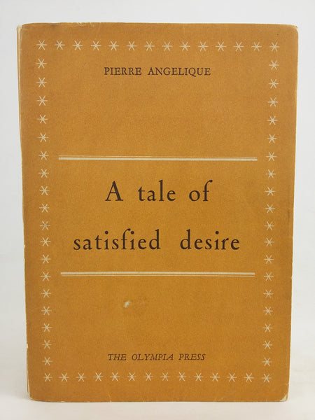 A tale of satisfied desire