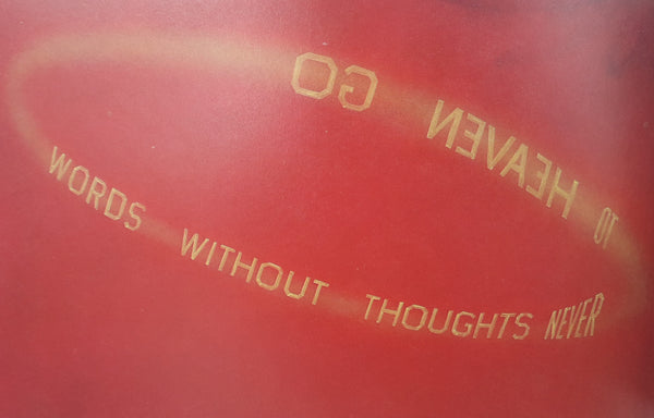 Words without Thoughts Never to Heaven Go