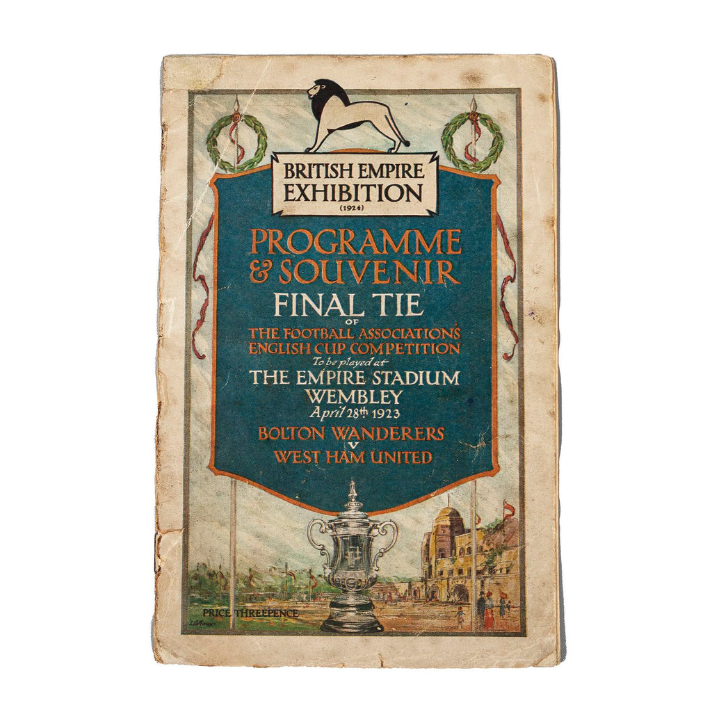 Programme and Souvenir. The Football Association's English Cup Competition Final to be played at the Empire Stadium on April 28, 1923 between Bolton Wanderers and West Ham United.