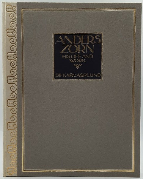 Anders Zorn. His Life and Work