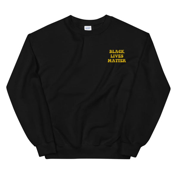 Black Lives Matter Sweatshirt - Black Lives Matter Clothing | Royal Blakk