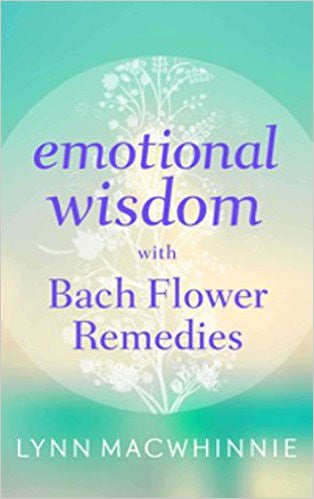 Emotional Wisdom with Bach Flower Remedies