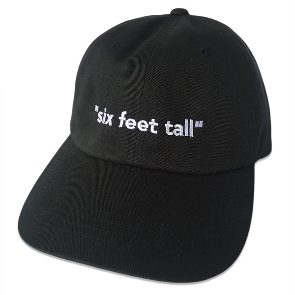 "Black ""six feet tall"" cap"