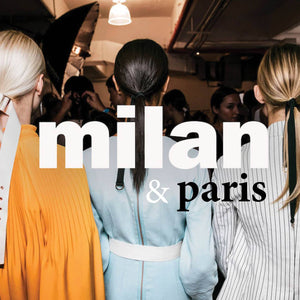 Milan | Paris FW loves