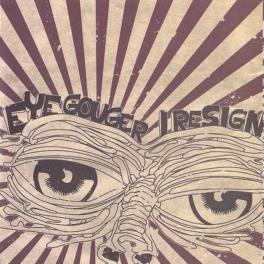 "Distro - Eye Gouger/I Resign 7"" Split (Random) - Black Mesa Records"