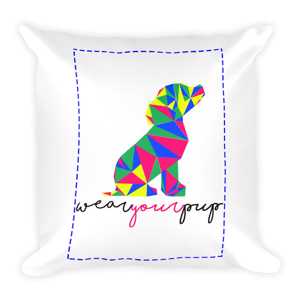 Square Throw Pillow - Wear Your Pup!