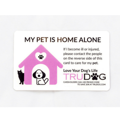 "2 Pack- ""My Pet Is Home Alone"" Wallet Cards"