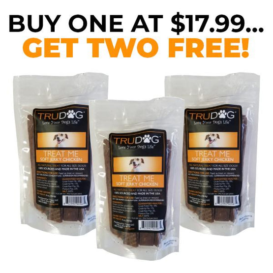Treat Me Soft Jerky Chicken - Buy One Get Two Free