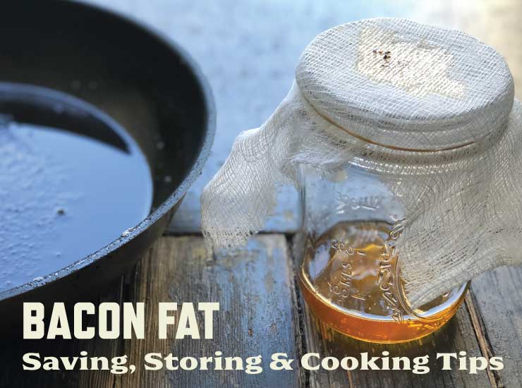 Rendering and storing bacon fat