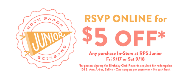 RSVP Online for $5 OFF in-store purchase at RPS Junior Friday or Saturday 9/17-18