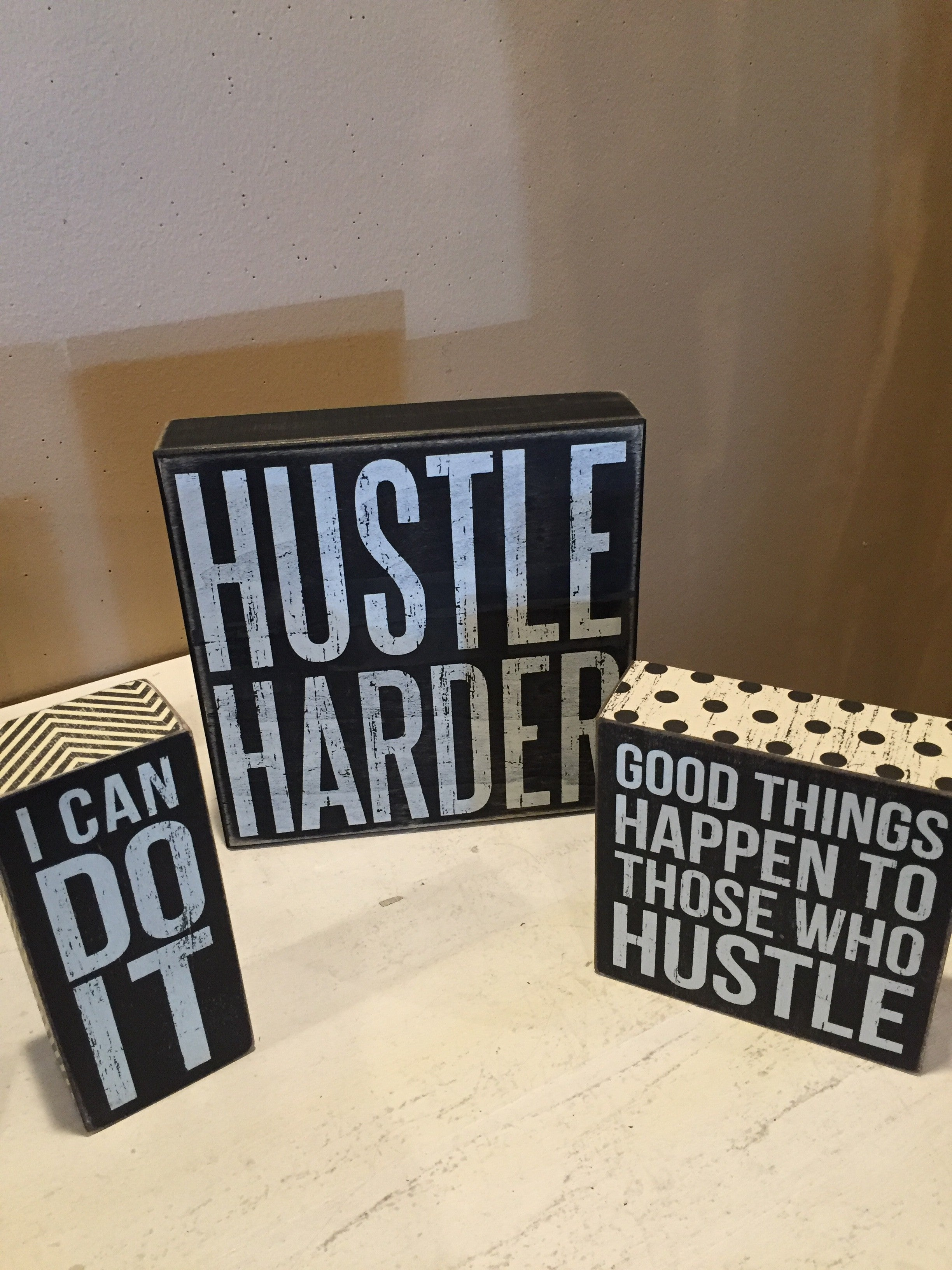 How about some encouragement for the grad who's heading to college or a new job? Hustle! Hustle harder!