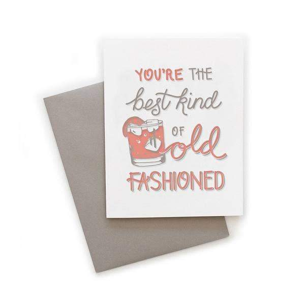 You're the Best Kind of Old-Fashioned Greeting Card