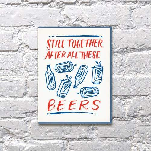 Still Together After All These Beers Anniversary Card