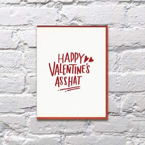 Asshat Valentine's Day Card