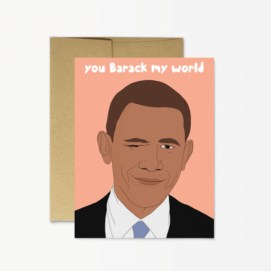 Barack My World Card