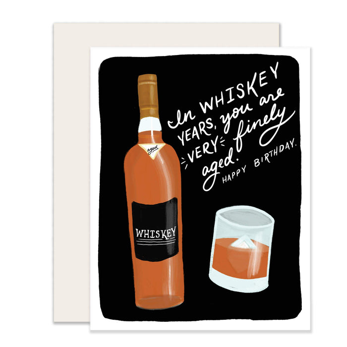 Whiskey Years Birthday Card