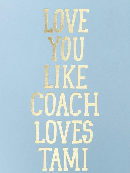 Like Coach Loves Tami Card
