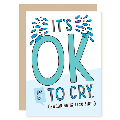 Ok To Cry Card