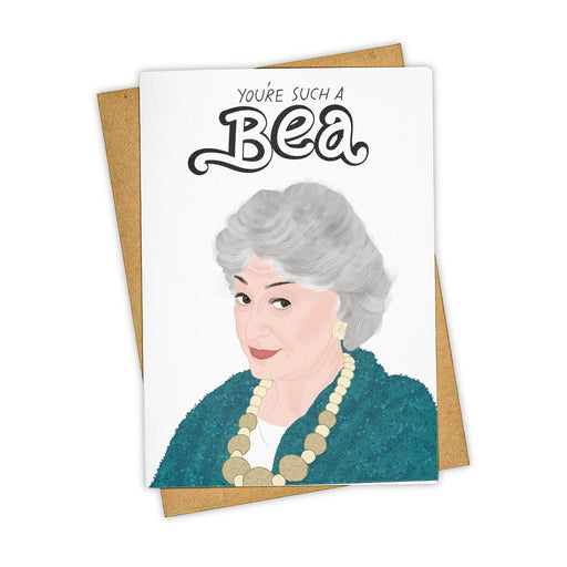 You're Such A Bea Golden Girls Card