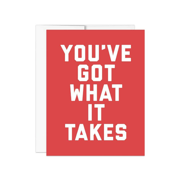 You've Got What It Takes Notecard