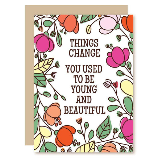 Things Change Greeting Card