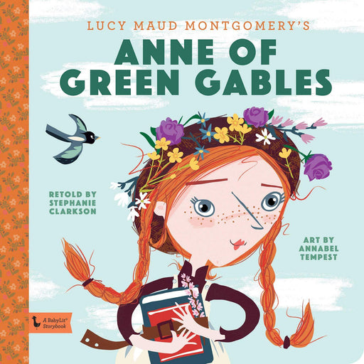 Anne of Green Gables: A BabyLit Storybook