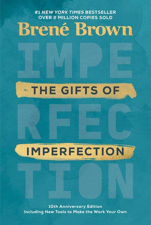 Gifts of Imperfection by Brene Brown