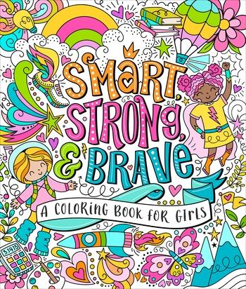 Smart Strong & Brave A Coloring Book