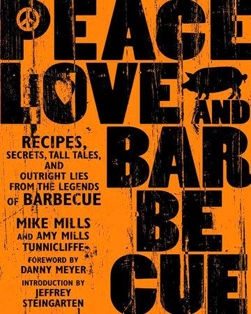 Peace, Love & Barbecue Cookbook