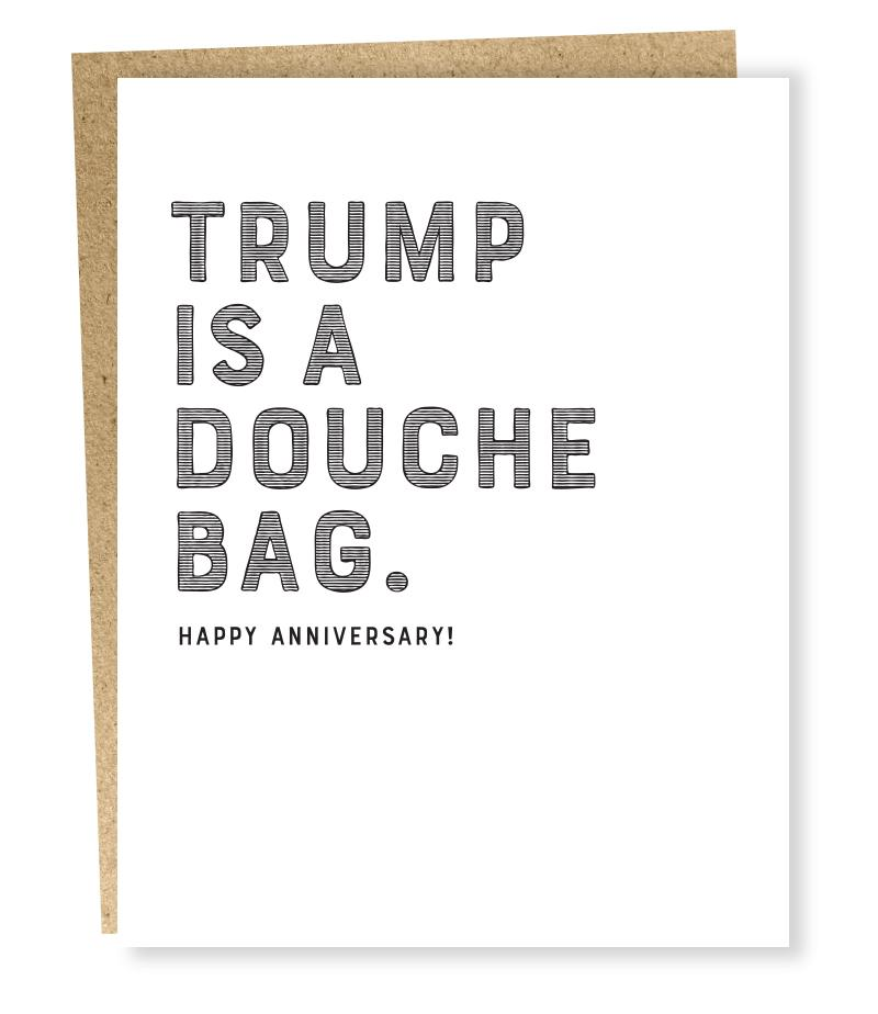 Trump is a... Happy Anniversary! Card