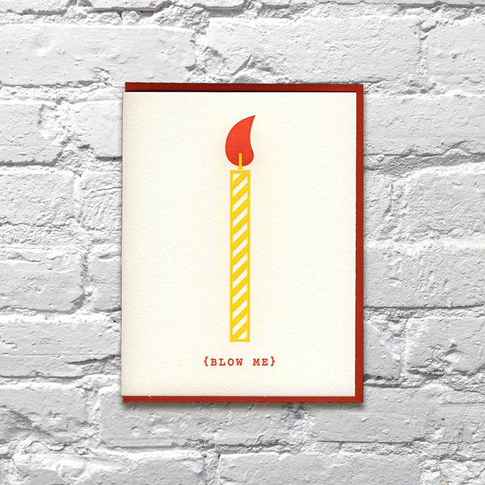 Blow Me Birthday Card
