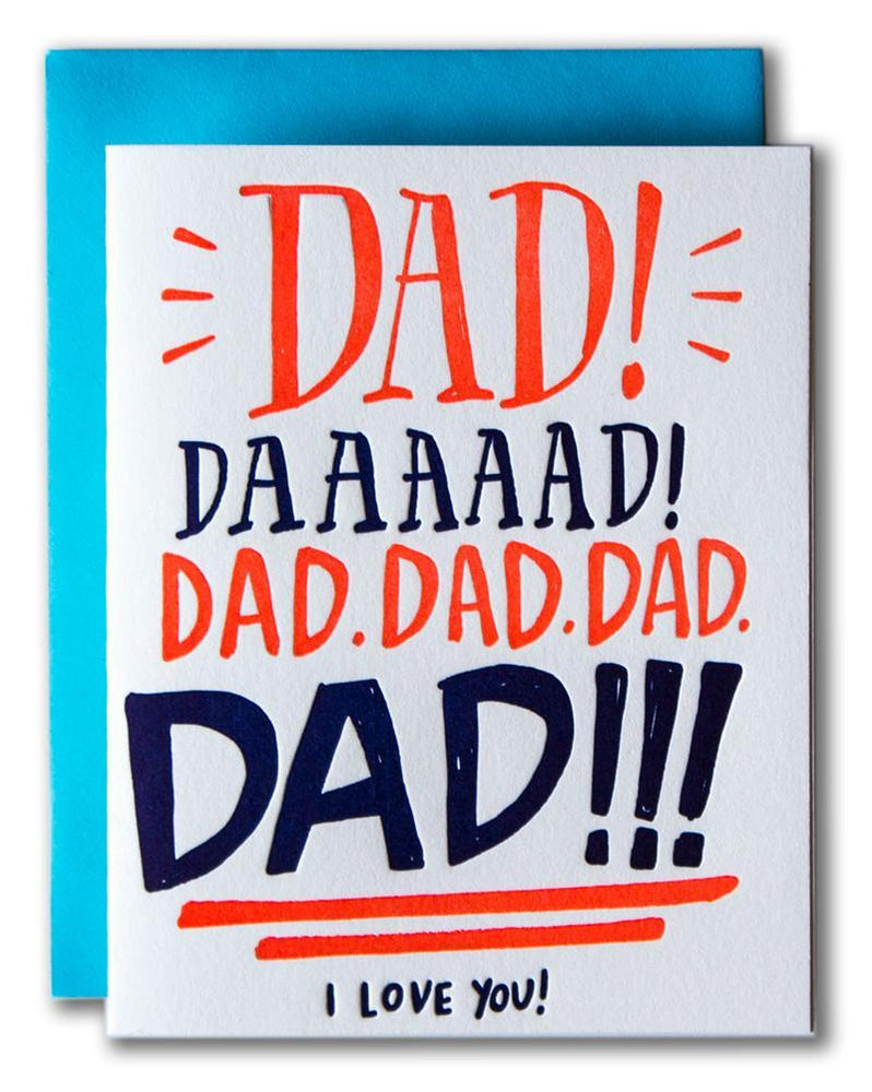 Dad, Daaad, I Love You Card