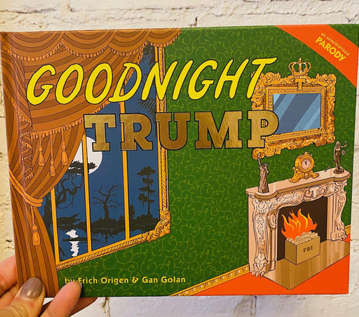 Goodnight Trump- A Parody Book