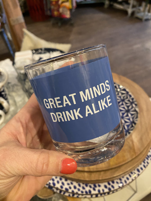 Great Minds Drink Alike Rocks Glass