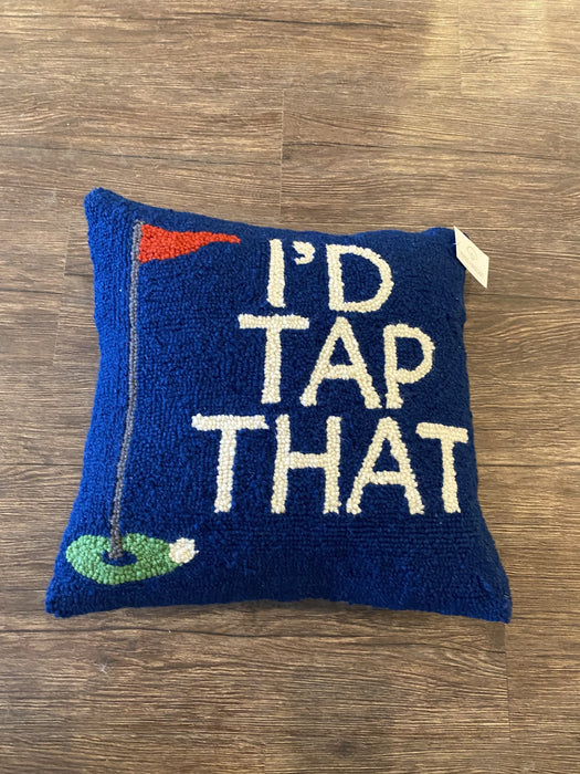 I'd Tap That Hooked Wool Pillow
