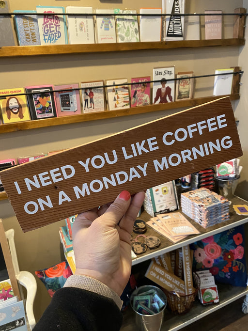 Coffee on Monday Wood Sign