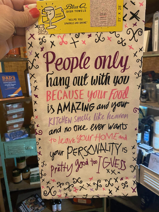 Your Personality Is Pretty Good Too Kitchen Towel