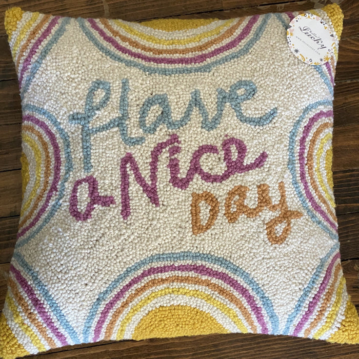 Have A Nice Day Pillow