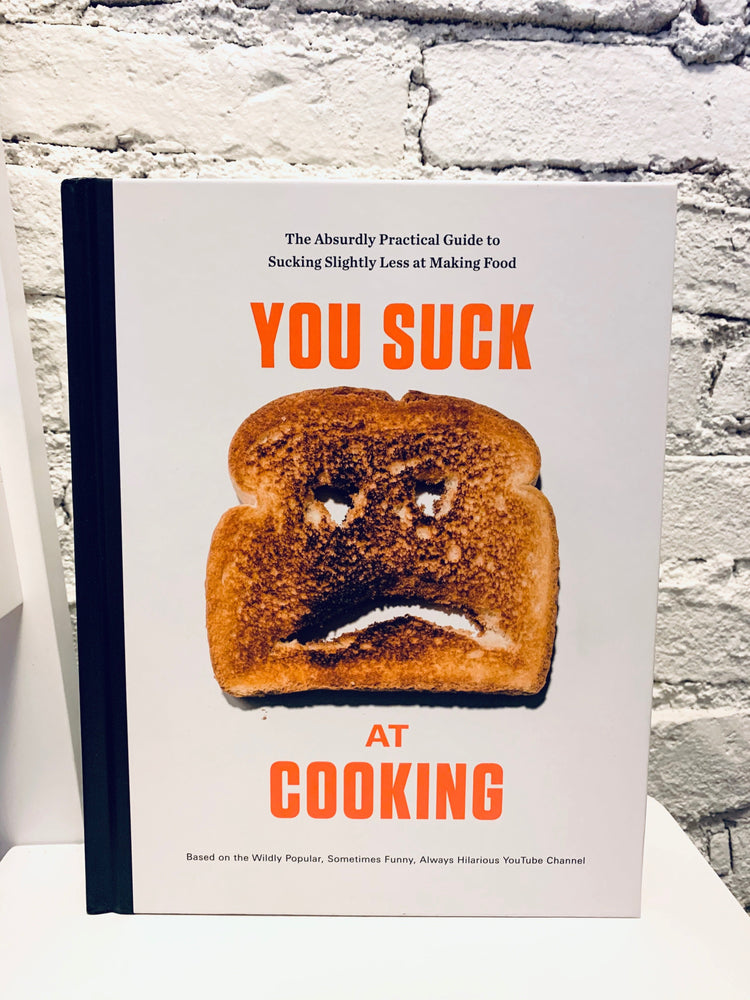You Suck At Cooking Cook Book