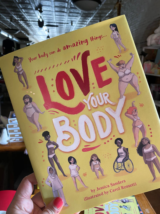 Love Your Body- A Body Book For Kids