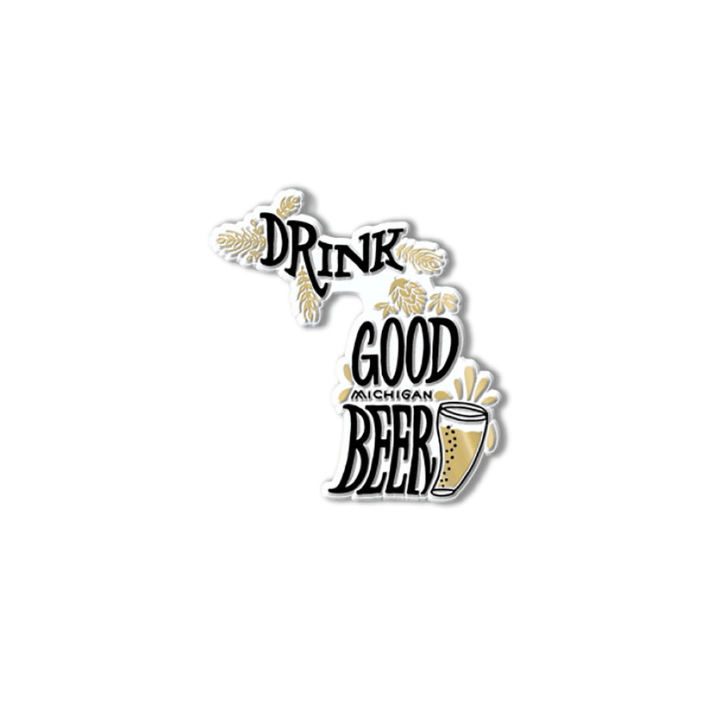 Drink Good Michigan Beer Magnet